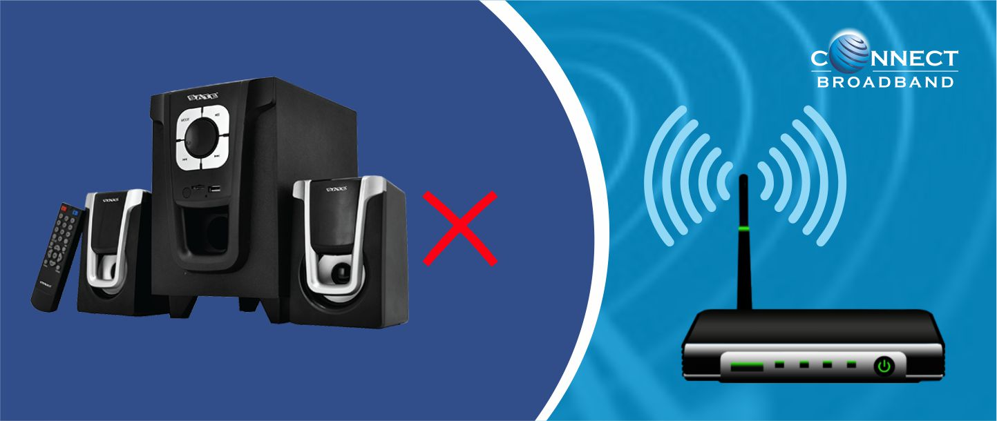 Avoid keeping the Router nearby Electrical Appliances